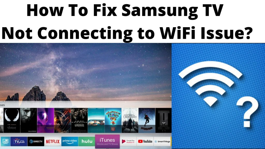 How To Fix Samsung TV Not Connecting to WiFi Issue_