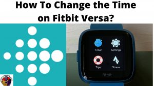 How To Change the Time on Fitbit Versa_