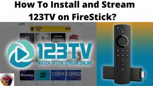 How To Install and Stream 123TV on FireStick_