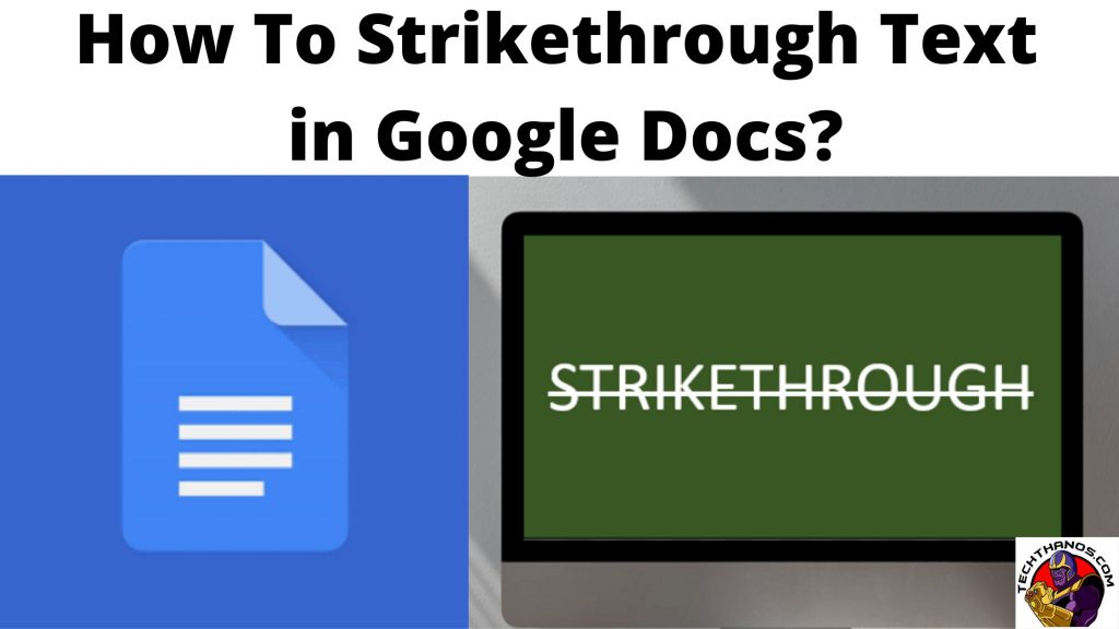 How To Strikethrough Text in Google Docs_