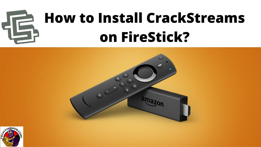 How to Install CrackStreams on FireStick_