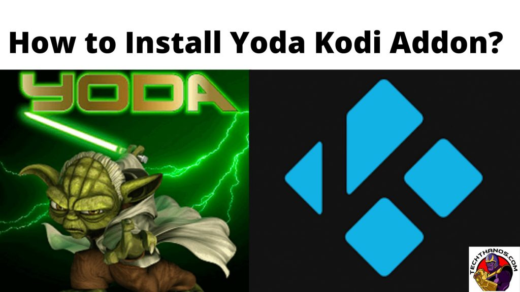 How to Install Yoda Kodi Addon_