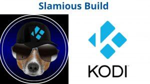 Slamious Build