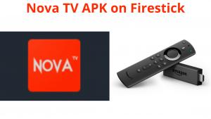 Nova TV APK on Firestick