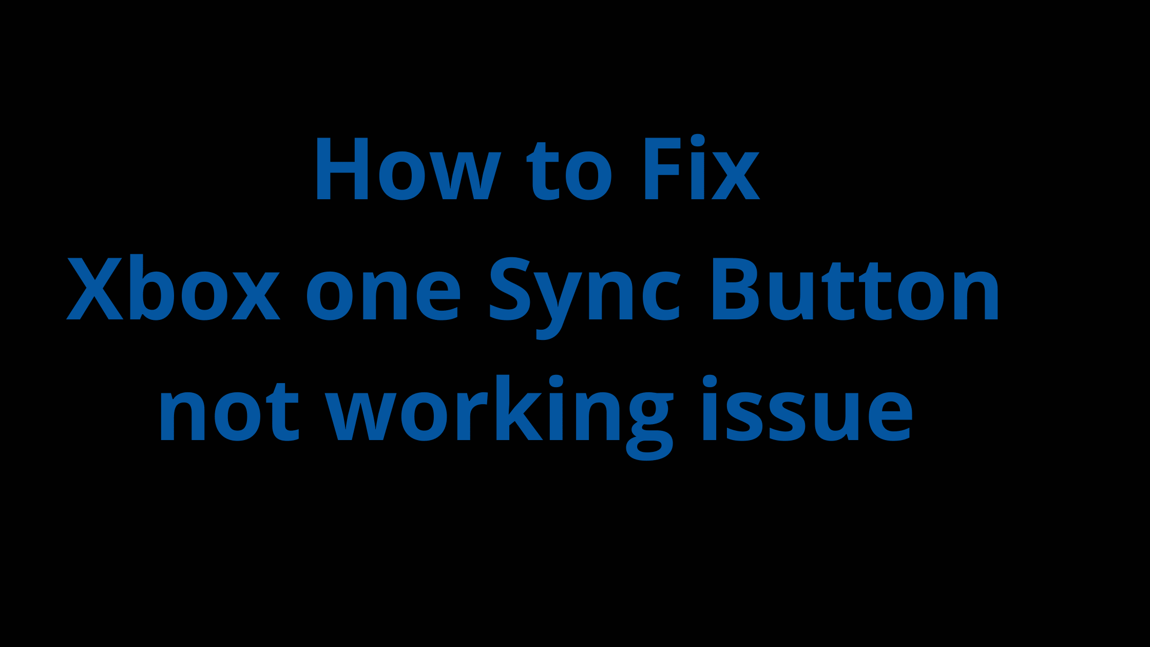 Xbox one Sync button not working