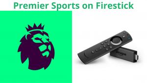 Premier Sports on Firestick