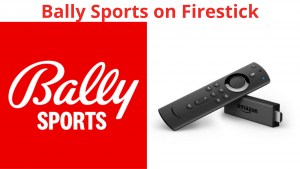 Activate Bally Sports on Firestick